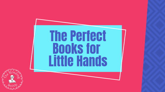 The Perfect Book for Little Hands
