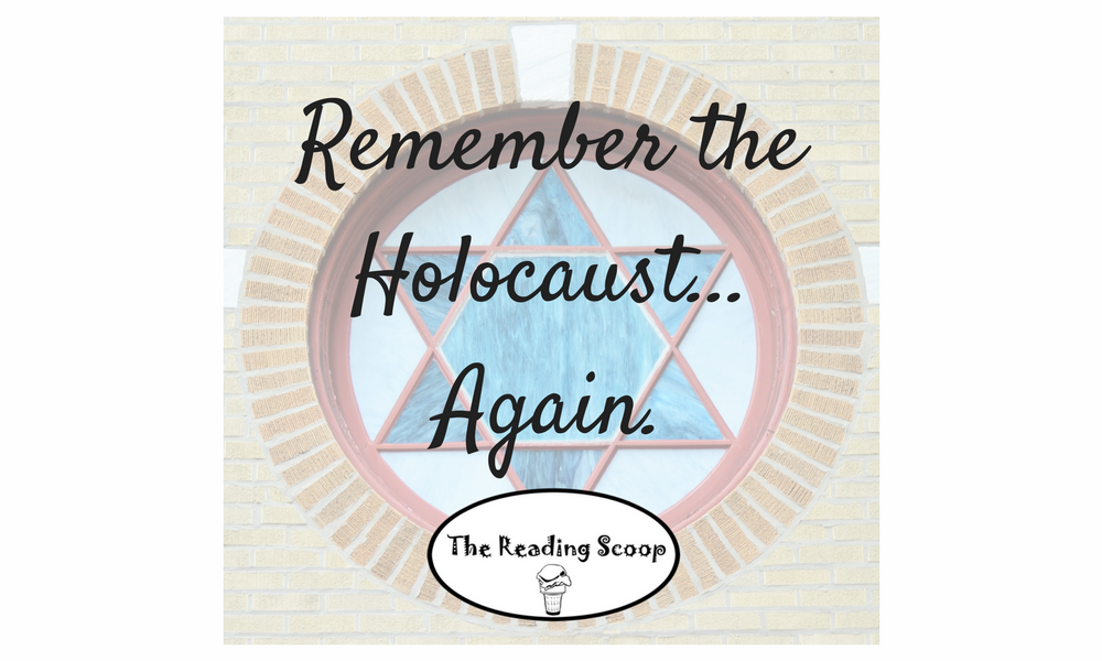 Remember the Holocaust… Again