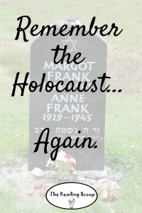 Remember the Holocaust Again, Holocaust Rememberance, Anne Frank