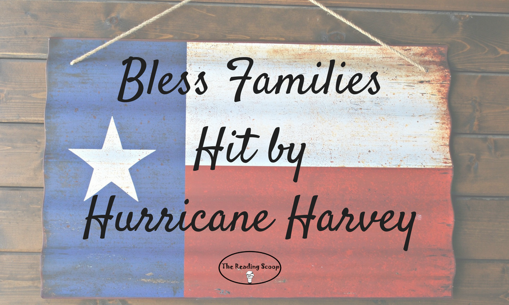 Bless Families Hit by Hurricane Harvey
